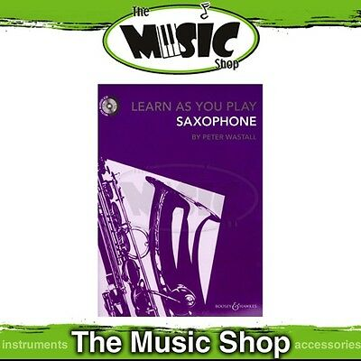 New Learn as You Play Saxophone Music Tuition Book & CD - Revised Edition