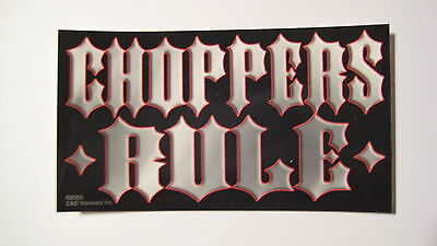 Statements and Sayings - Choppers Rule Motorcycle Sticker