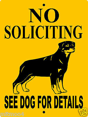 "NO SOLICITING SIGN,ROTTWEILER DOG SIGN,9""x12"" ALUMINUM, DOG SIGN,GUARD DOG,NSR"