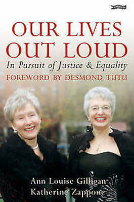 Our Lives Out Loud _ In Pursuit Of Justice & Equality _ A L Gillingan_ Brand New
