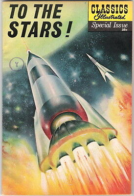 Classics Illustrated Special Issue Comic Book #165A To The Stars! 1961 VERY FN-