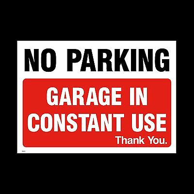 No Parking Garage in use Sign, Sticker - All Sizes & Materials - (MISC6)