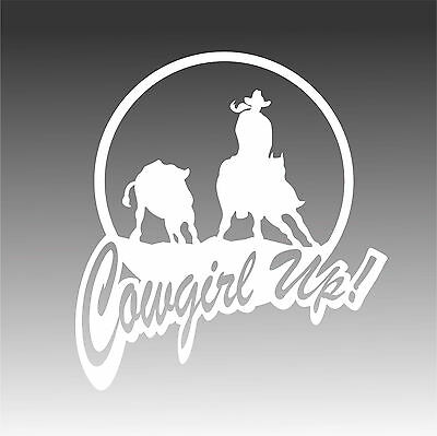 Cowgirl Up Riding Sticker Saddle Ranch Western Country Decal