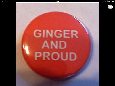 """25mm 1/"""" Button Badge Ginger and Proud Novelty Humour Collectable"""