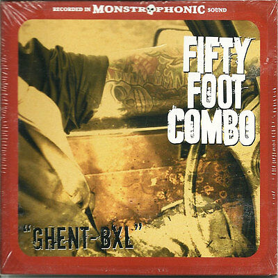 FIFTY FOOT COMBO Ghent-BXL LP . lords of altamont instro link wray fuzztones