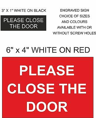 """Etched plaque /""""please close the door/"""" signage 1,6 mm thick ft 29x100 mm"""