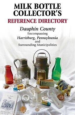 New Milk Bottle Collector's Reference Directory Harrisburg PA Dauphin County