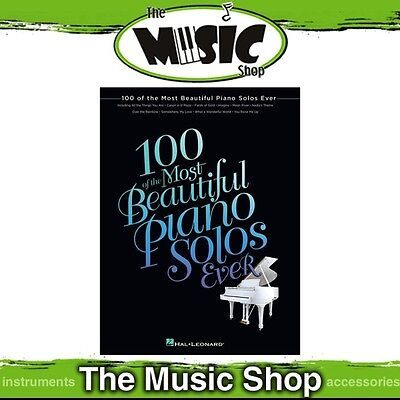 New 100 of the Most Beautiful Piano Solos Ever Music Book