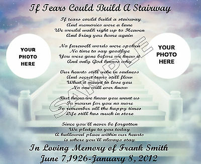 If Tears Could Build A Stairway Personalized Photo Poem Memory Gift