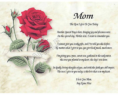 Mom Rose I Give To You Personalized Art Poem Memory Birthday Mother's Day Gift