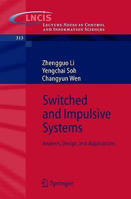 Switched and Impulsive Systems ~ Zhengguo Li ~  9783540239529