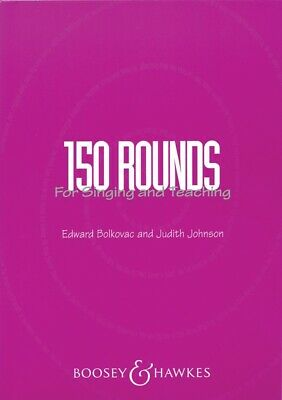 New 150 Rounds for Singing & Teaching Vocal Tuition Music Book
