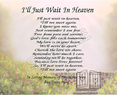 I'll Just Wait In Heaven Personalized Art Poem Memory Gift