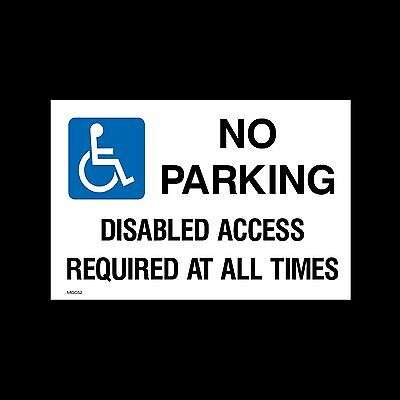 No Parking - Disabled Access - Sign, Sticker - All Sizes & Materials - (MISC52)