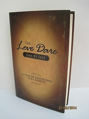 The Love Dare: Day By Day a Year of Devotions For Couples
