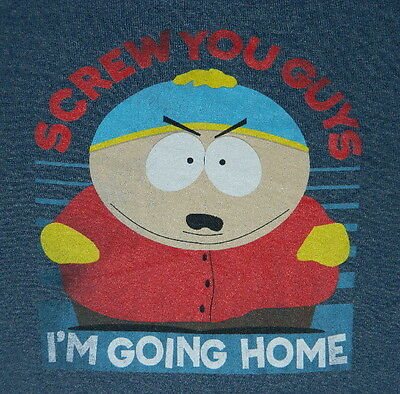 South Park Cartman Screw You Guys I'm Going Home, Outta Here T-Shirt, NEW UNWORN