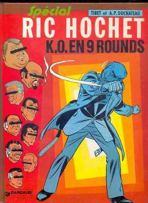 TIBET & DUCHATEAU Ric Hochet : K.O. en 9 rounds, Dargaud 8.1980 EO Rare NEUF