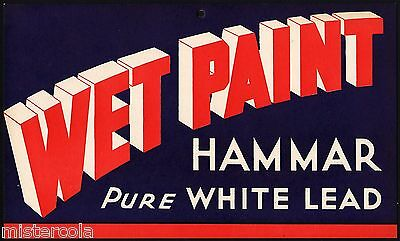 Vintage sign HAMMAR PURE WHITE LEAD WET PAINT unused new old stock n-mint cond