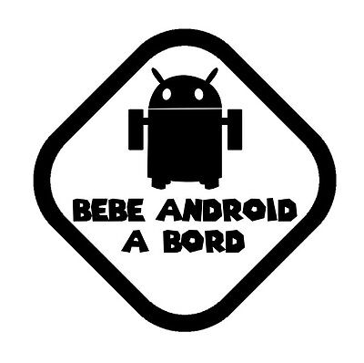 stickers autocollant voiture auto tuning humour BEBE ANDROID A BORD noir