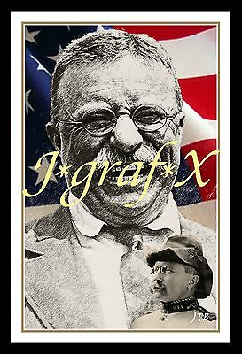 President Theodore Roosevelt - Teddy - Portrait Poster - Really Cool Artwork!!!