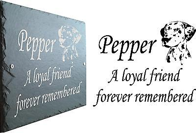 Pet Memorial Slate Plaque - Personalised to your requirements For Your Dalmatian