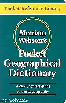 New Merriam-Webster's Pocket Geographical Dictionary Concise World Guide
