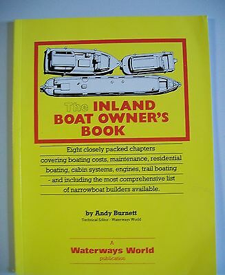The Inland Boat Owner's Book by Andy Burnett. A Waterways World Publication 1989