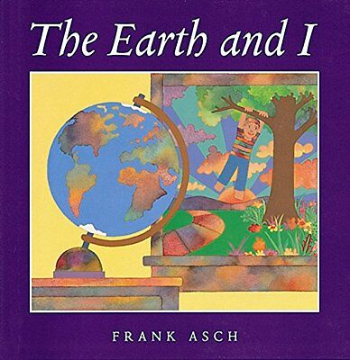 THE EARTH AND I (hc) by Frank Asch  NEW