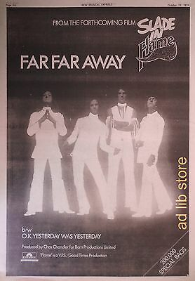 "SLADE - FAR FAR AWAY, IN FLAME FILM, 15"" x 10.5"" BRITISH PRESS AD/ADVERT 1974"