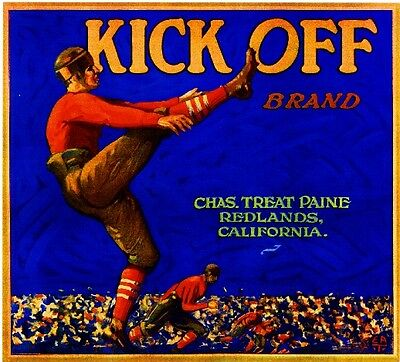 Redlands Kick Off Football Orange Citrus Fruit Crate Label Art Print