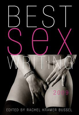 Best Sex Writing 2009 - NEW
