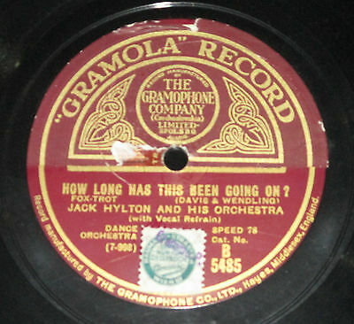 78rpm/Gramola 5485/JACK HYLTON/HOW LONG HAS THIS BEEN GOING ON/HENRY`S MADE A LA