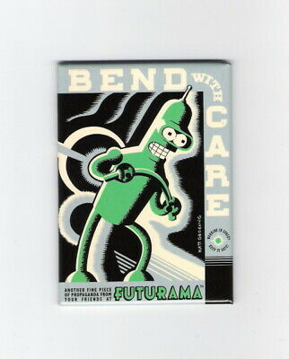 Futurama TV Series Bender Figure Bend With Care Refrigerator Magnet, NEW UNUSED