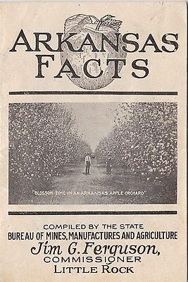 Arkansas Facts Booklet, 1922 era, Little Rock, Compiled by the state, very good