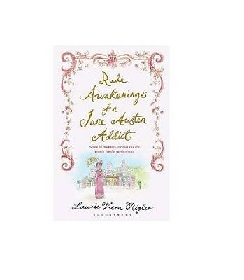 Laurie Viera Rigler __Confessions Of A Jane Austen Addict _ Brand New _ Freepost