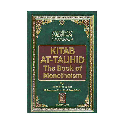 Kitab At-Tauhid - The Book of Monotheism - Hardback (DS)