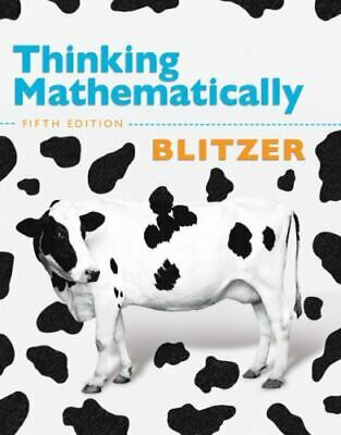 Thinking Mathematically by Robert F. Blitzer 2010 Hardcover New Edition-5th Edit