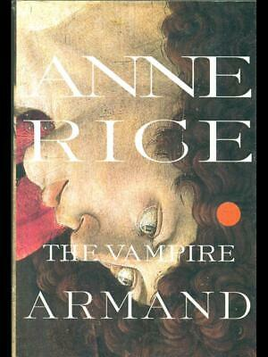 The Vampire Armand  Anne Rice Alfred A. Knopf 1998