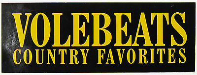 """Volebeats Country Favorites 5.5"""" X 2"""" PROMO STICKER new fast ship"""