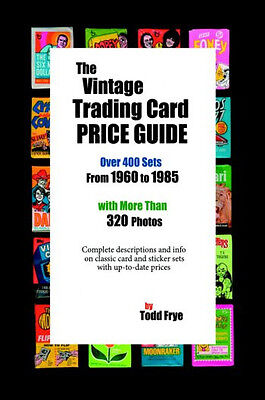 The Vintage Trading Card Price Guide - new softcover 274 pages, 320+ photos