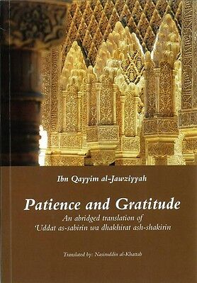 Patience and Gratitude - Ibn Qayyim al-Jawziyyah