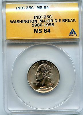 C5743- No Date Washington Quarter Die Break Cud Obverse Mint Error Anacs Ms64