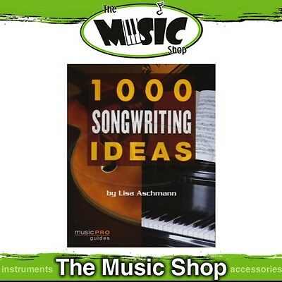 New 1000 Songwriting Ideas Music Theory Tuition Book - Learn to Write Music