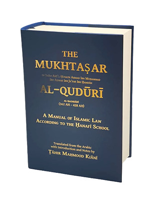 The Mukhtasar Al-Quduri: A Manual of Islamic Law (Hanafi)