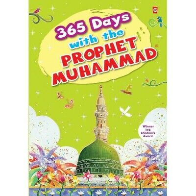 365 Days with the Prophet Muhammad (Peace be on him) - Goodword Kidz (PB)