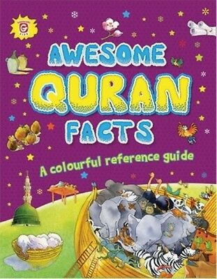 Awesome Quran Facts - A Colourful Reference Guide (HB)