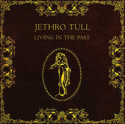 Jethro Tull LIVING IN THE PAST New Sealed CD