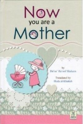Now you are a Mother - Darussalam (Hardback)