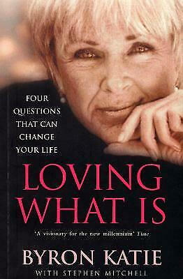 Loving What Is by Byron Katie NEW