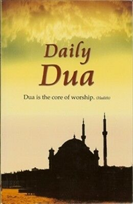 Daily Dua (Supplications) -(Dua is the core of worship - Hadith) (Goodword)